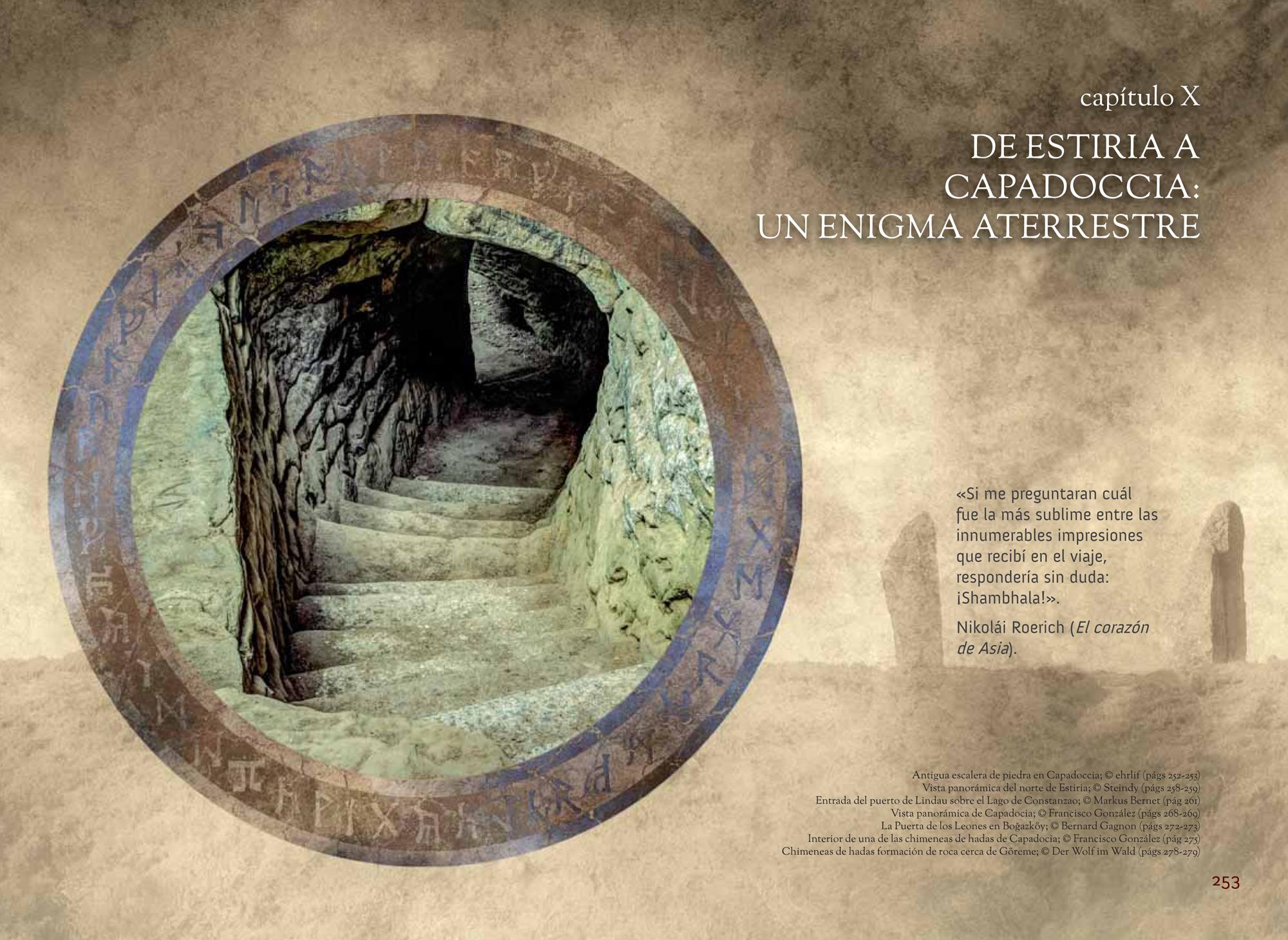 Capítulo X DE ESTIRIA A CAPADOCIA: UN ENIGMA INTRATERRESTRE