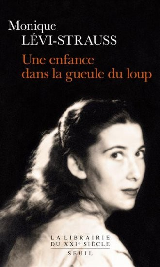Monique Lévi-Strauss - Dans la gueule du loup