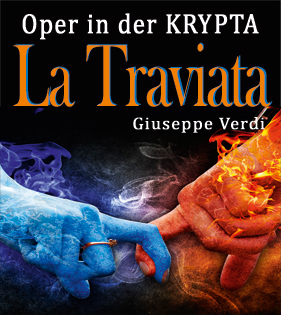 LA TRAVIATA in der KRYPTA