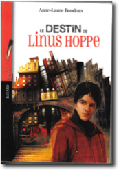 Le destin de Linus Hoppe, Bayard jeunesse 2001 (poche 2018)