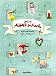 Michaela Brinkmeier, Pattloch: Mein Märchenbuch. 24 Volksmärchen zur Adventszeit