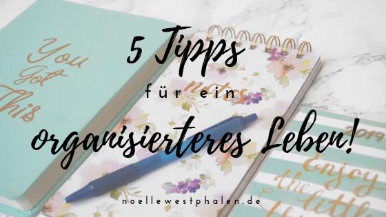 5 Tipps Tipp organisiert organisierter werden Leben leben Kalender Liste Todo todoliste Block Planner planen schreiben Stift blau rosa Blumen
