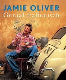 Genial italienisch von Jamie Oliver