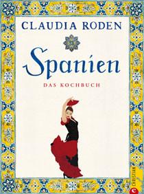 Spanien Kochbuch von Claudia Roden