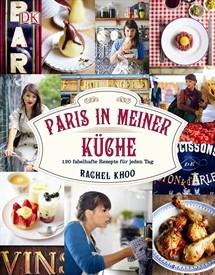 Paris in meiner Küche von Rachel Khoo