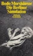 Bodo Morshäuser, Die Berliner Simulation, Suhrkamp Verlag