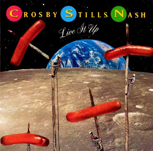 Crosby, Stills & Nash - Live It Up