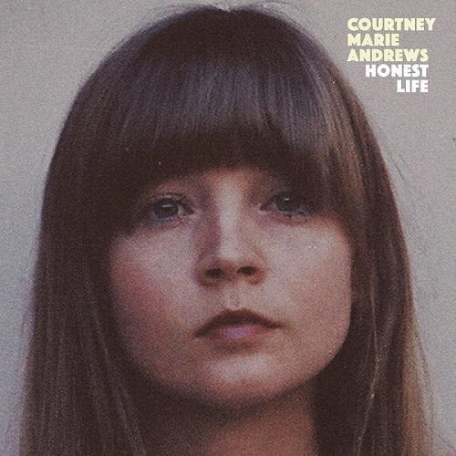 Courtney Marie Andrews - Honest Life