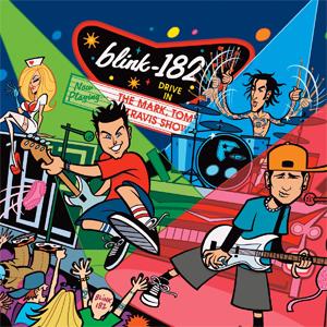 blink-182 - The Mark, Tom & Travis Show