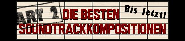 MusicManiac Top 10 - Soundtrackkompositionen 2