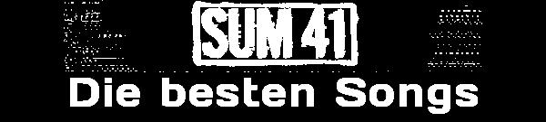 MusicManiac Top 10 - Sum 41 Songs