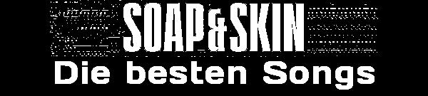 MusicManiac Top 10 - Soap&Skin Songs