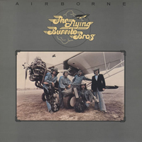 The Flying Burrito Brothers - Airborne
