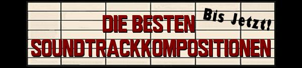 MusicManiac Top 10 - Soundtrackkompositionen
