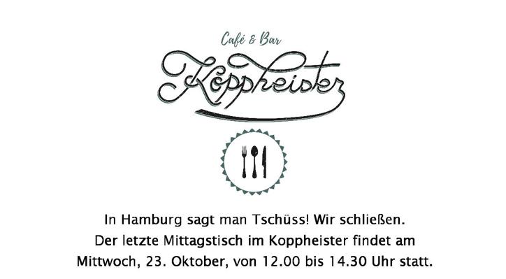 In Hmbug sgt man tschüs. Wir schließen. Letzter Mittagstich 21. - 23. 10. Tomatensuppe + Fleischklößchen Quiche Rote Bete Minze Feta 6,90 € Schupfnudeln, Specksauerkraut 7,90 €