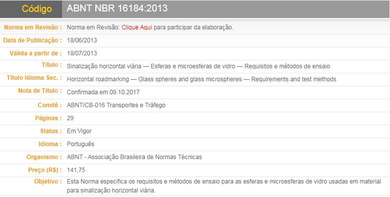 ABNT NBR 16184:2013(Sinalização horizontal viária — Esferas e microesferas de vidro — Requisitos e métodos de ensaio)