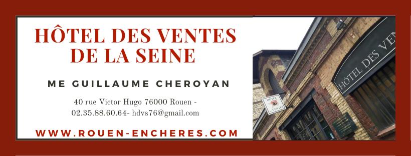 GUILLAUME CHEROYAN,HOTEL DES VENTES 40 RUE VICTOR HUGO 76000 ROUEN , ENCHÈRES,EXPERTISES,ESTIMATIONS,ACHETER VENDRE