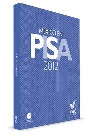 CLIK EN LA IMAGEN PARA ACCESAR AL INFORME DEL INEE SOBRE RESULTADOS PISA 2012.