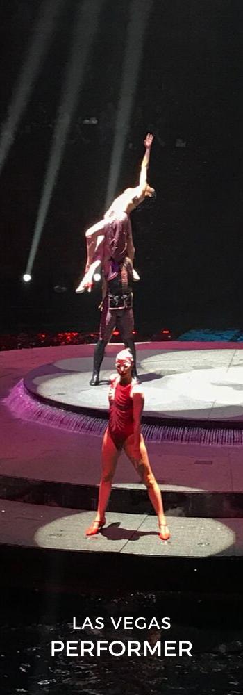 Performing in Le Rêve The Dream in Las Vegas