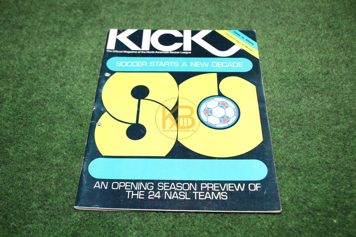 Kick The official Magazine of the North Americam Soccer Leaque 1980