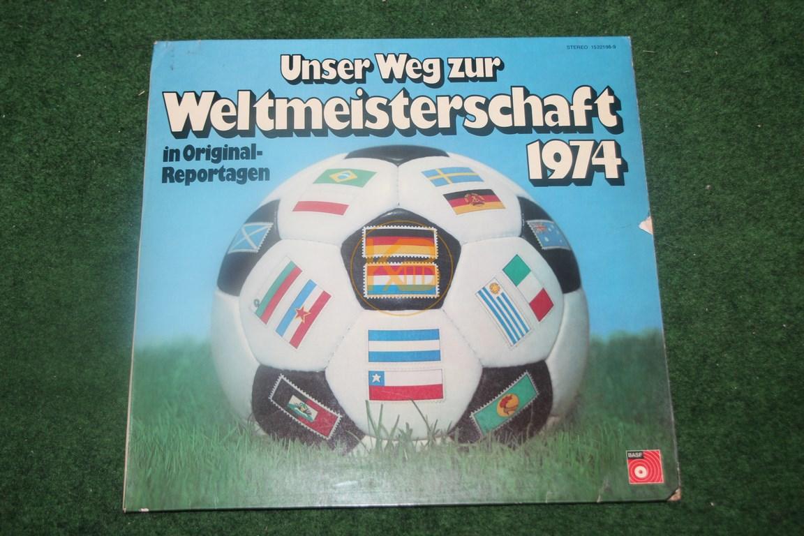 Platte Unser Weg zur Weltmeisterschaft 1974