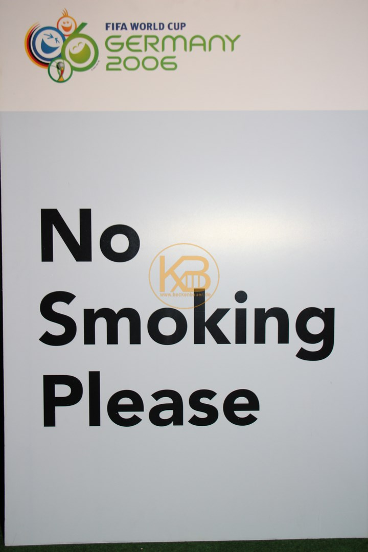 Original NO Smoking Schild von der WM 2006 in Deutschland.