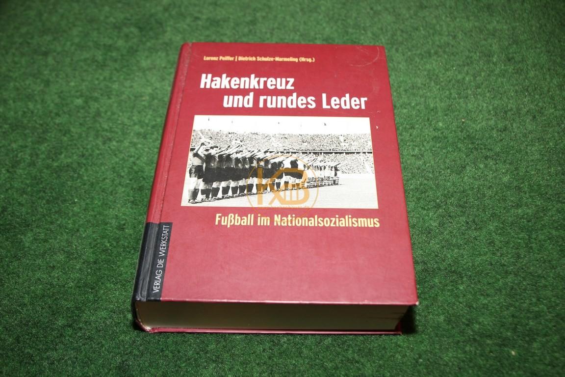 Hakenkreuz und rundes Leder Fußball im Nationalsozialismus