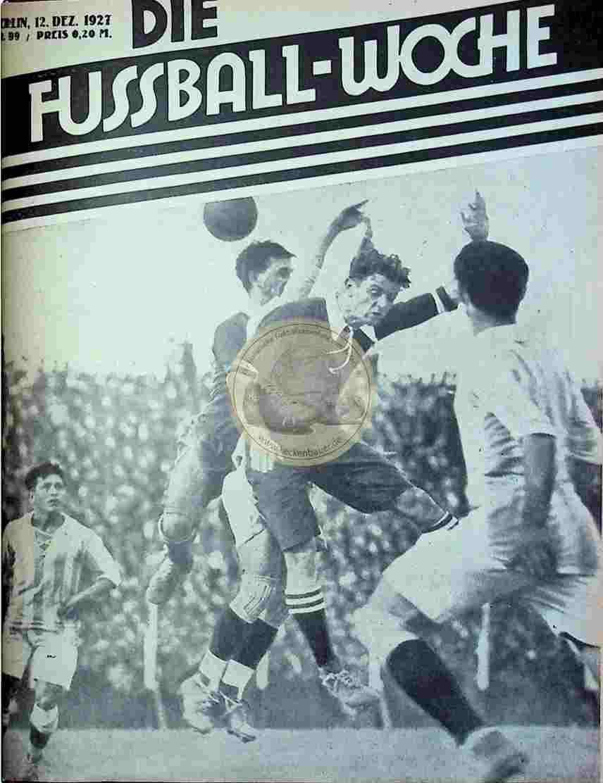 1927 Dezember 12. Fussball-Woche Nr. 99