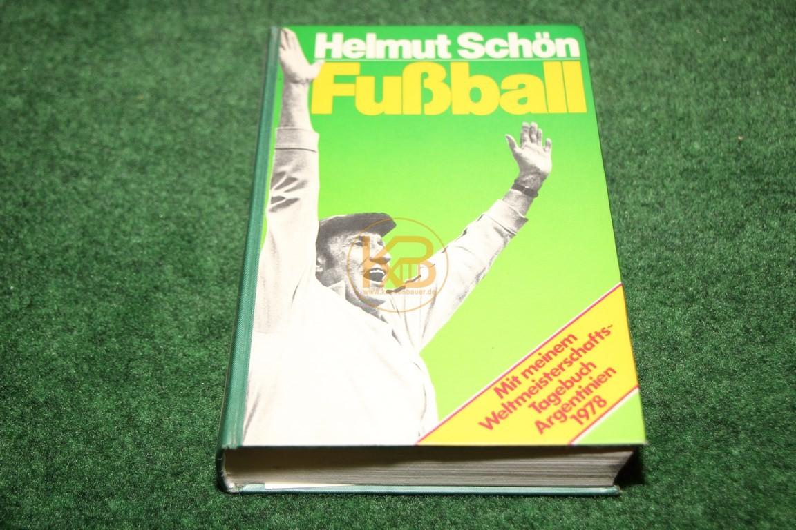 """Helmut Schön Fußball """"Mit meinem Weltmeistertagebuch Argentinien 1978"""""""