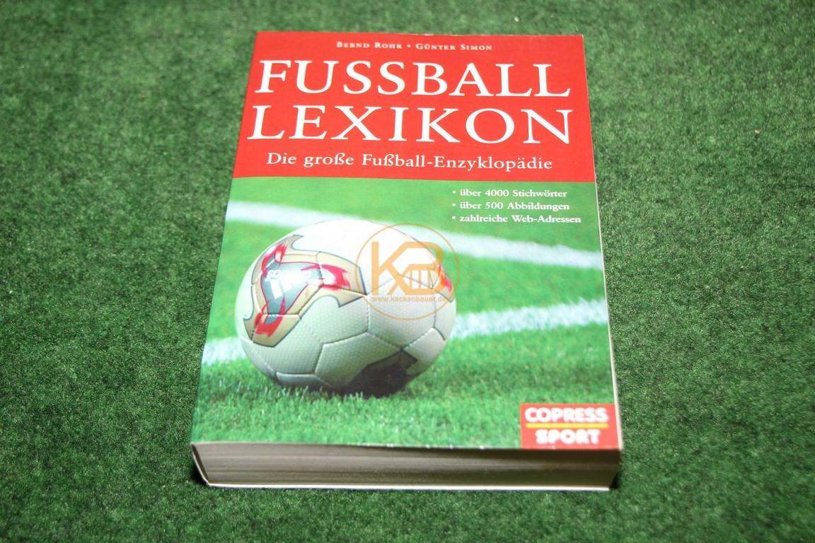 Fussball Lexikon Die große Fußball-Enzyklopädie von Copress Sport