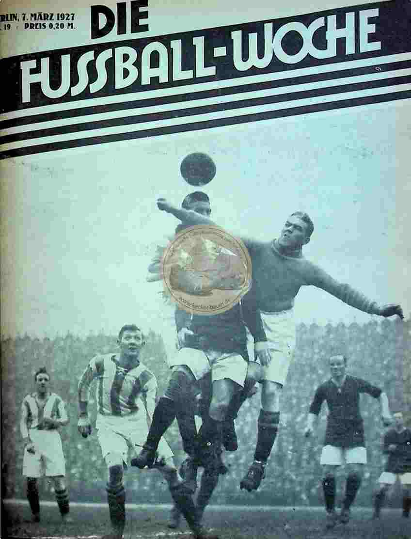 1927 März 7. Fussball-Woche Nr. 19