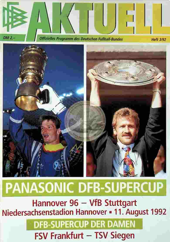 1992 August 11. Programm Supercup Hannover 96 - Stuttgart