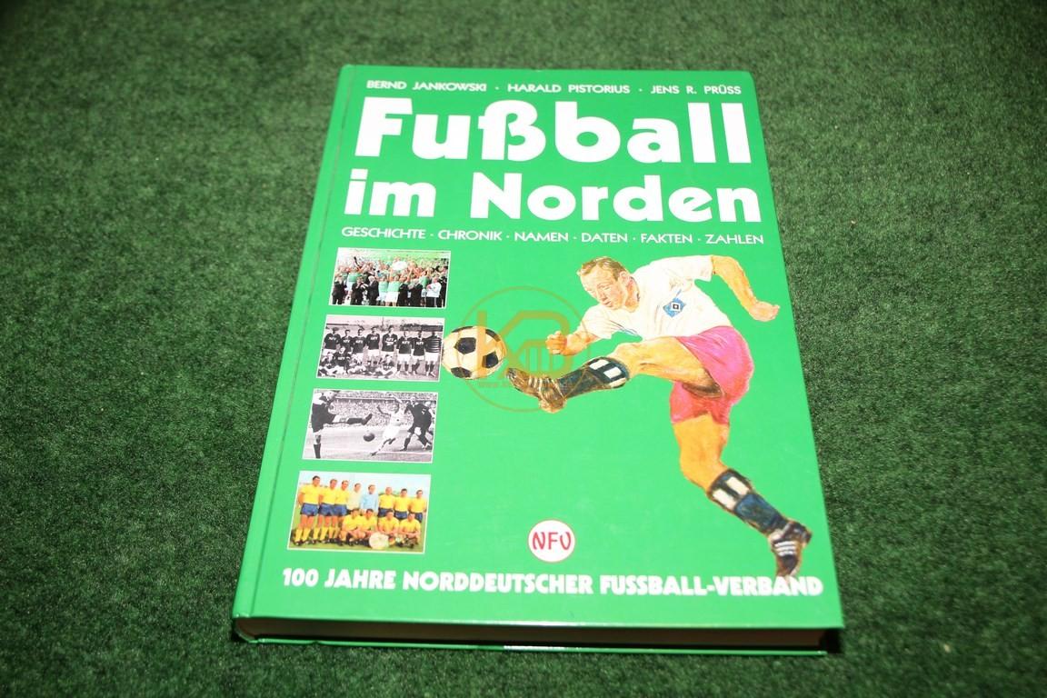 Fußball im Norden 100 Jahre Norddeutscher Fussball-Verband