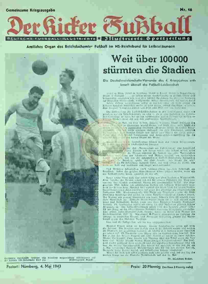 1943 Mai 4. Gemeinsame Kriegsausgabe Der Kicker Fußball Nr. 16