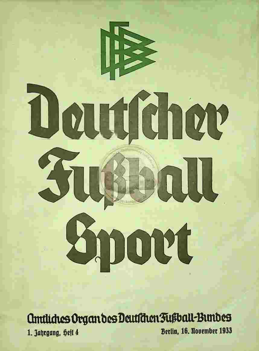 1933 November 16. Deutscher Fußball Sport Jhrg. 1 Heft 4