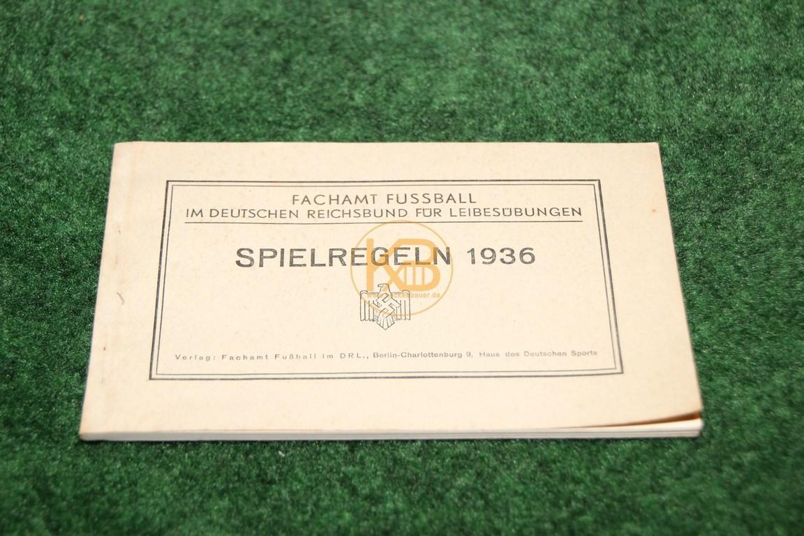 Fachamt Fußball im Deutschen Reichsbund für Leibesübungen Spielregeln 1936