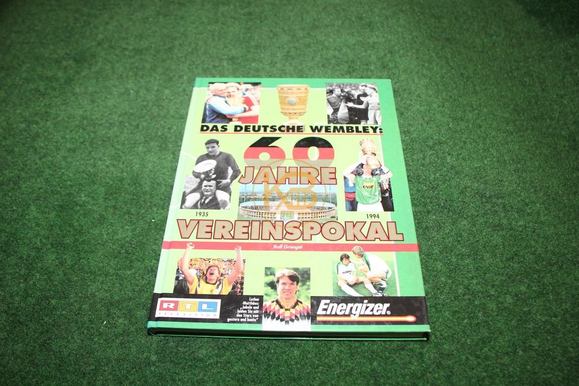 Das deutsche Wembley 60 Jahre Vereinspokal
