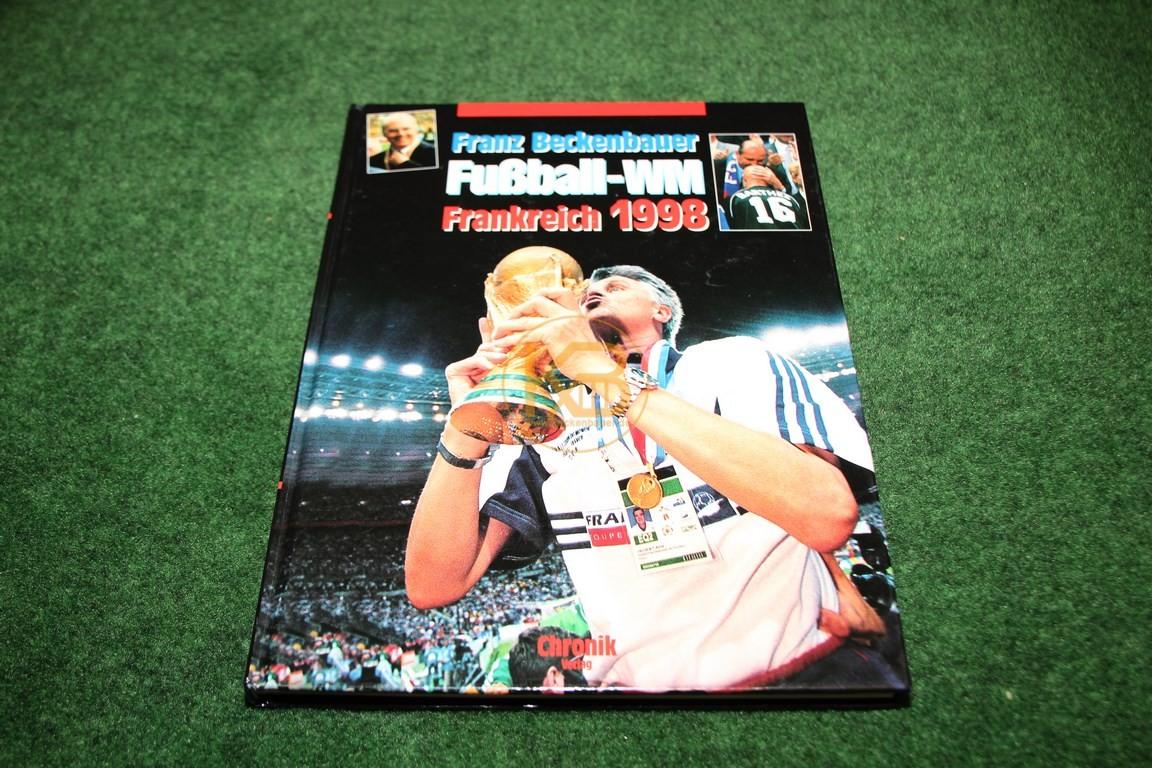 Fußball-WM Frankreich 1998 von Franz Beckenbauer im Chronik Verlag