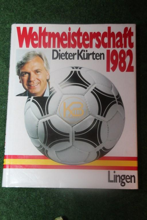 Weltmeisterschaft 1982 von Dieter Kürten