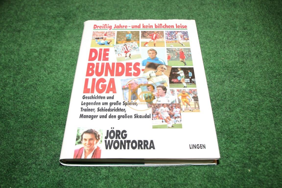 Die Bundesliga Dreißig Jahre und kein bißchen leise von Jörg Wontorra im Lingen Verlag