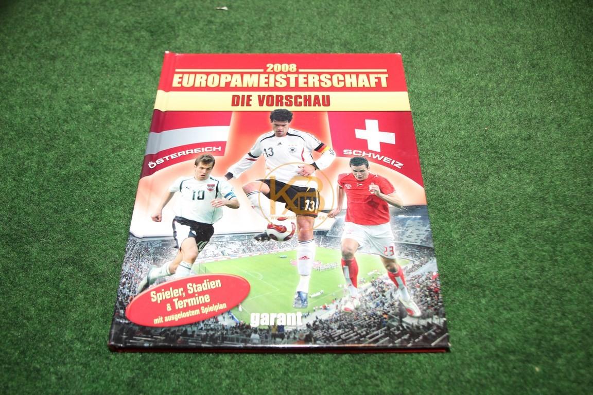 2008 Europameisterschaft Die Vorschau vom Garant Verlag