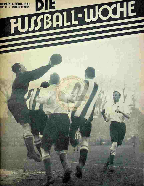 1927 Februar 7. Die Fussball-Woche Nr.11