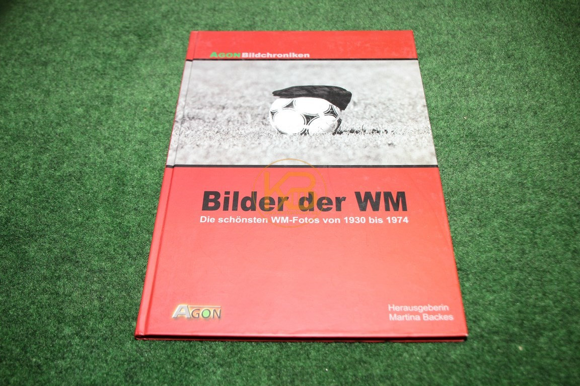 Bilder der WM Die schönsten WM-Fotos von 1930-1974 vom Agon Verlag