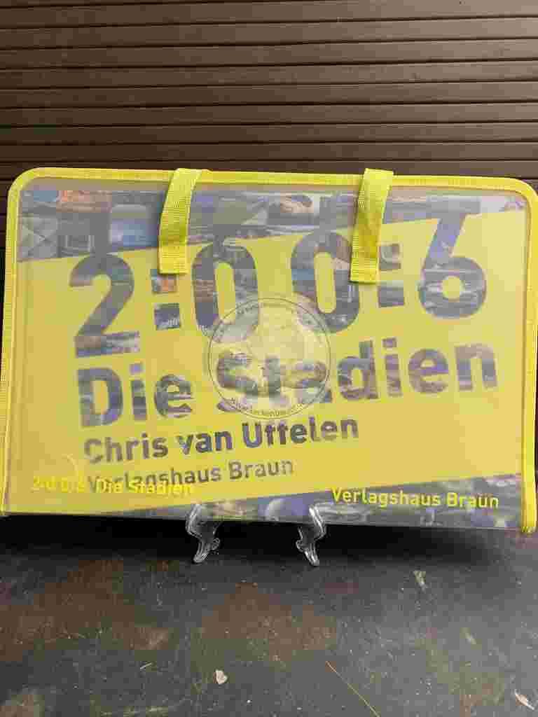Chris van Uffelen 2006 Die Stadien aus dem Jahr 2006