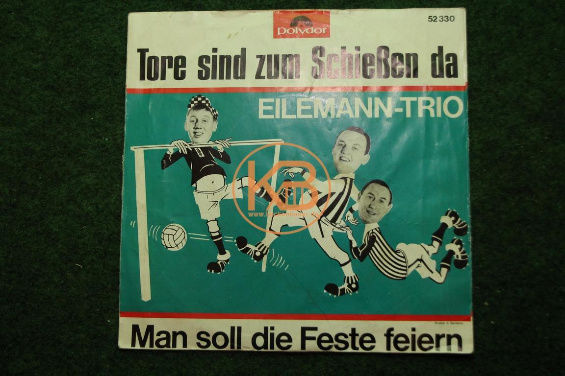 Fußball-Single Tore sind zum Schießen da Eilemann-Trio Polydor