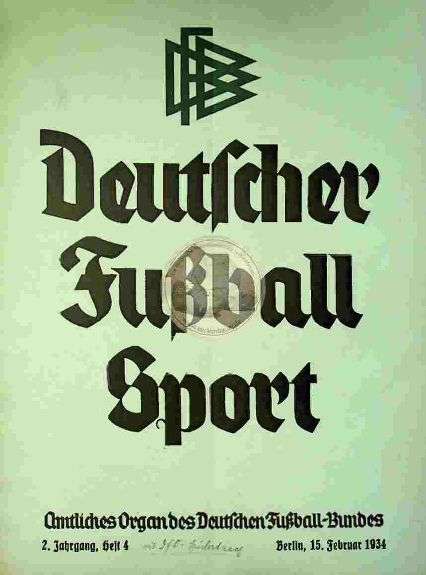 1934 Februar 15. Deutscher Fußball Sport Jahrg.2 Heft 4