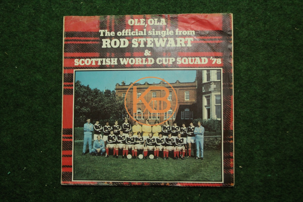 Fußball-Single Rod Stewart und die Schottische Auswahl 1978 Ole,Ola WM78