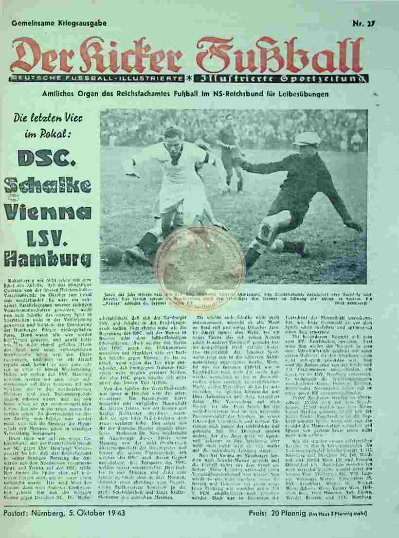 1943 Oktober 5. Gemeinsame Kriegsausgabe Der Kicker Fußball Nr. 27