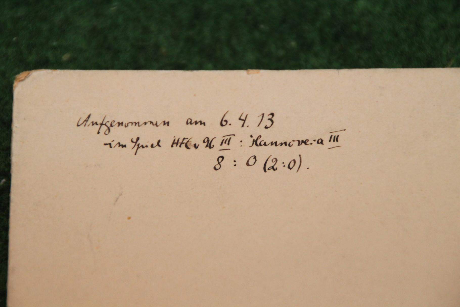 Originalfoto von HFC gegen 1896 aufgenommen am 6.4.13, wenige Monate später fusionierten die Vereine zu Hannover 96! 2/2
