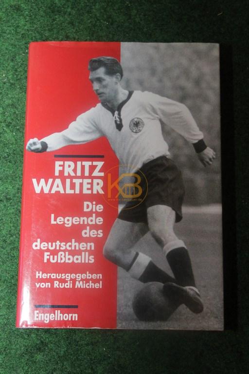 Fritz Walter Die Legende des deutschen Fußballs von Engelhorn Verlag